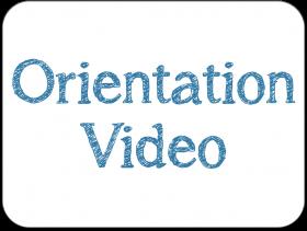 Orientation Video