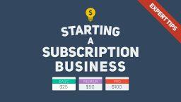 expert-tips-advice-start-subscription-business