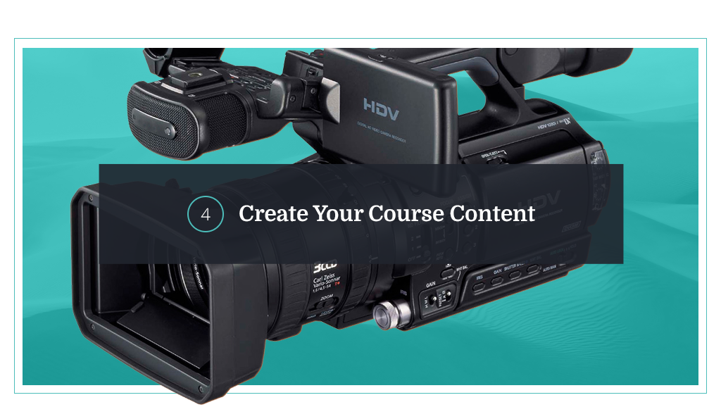 4. Create Your Course Content