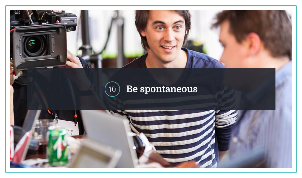10. Be spontaneous-img