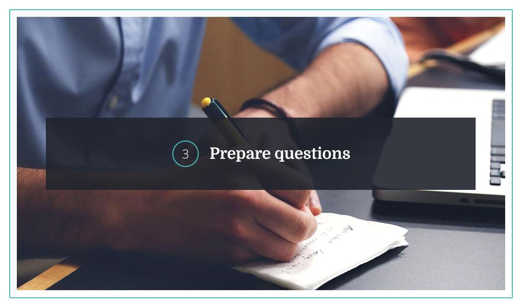 3. Prepare questions