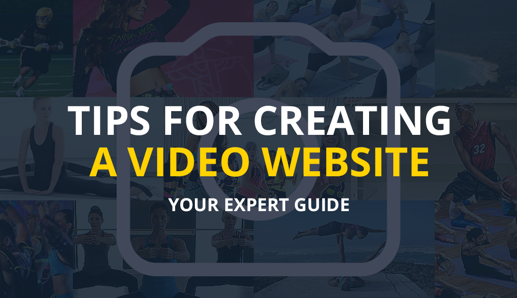 Tips for Creating a Video Website  Your Expert Guide 0786493c49d