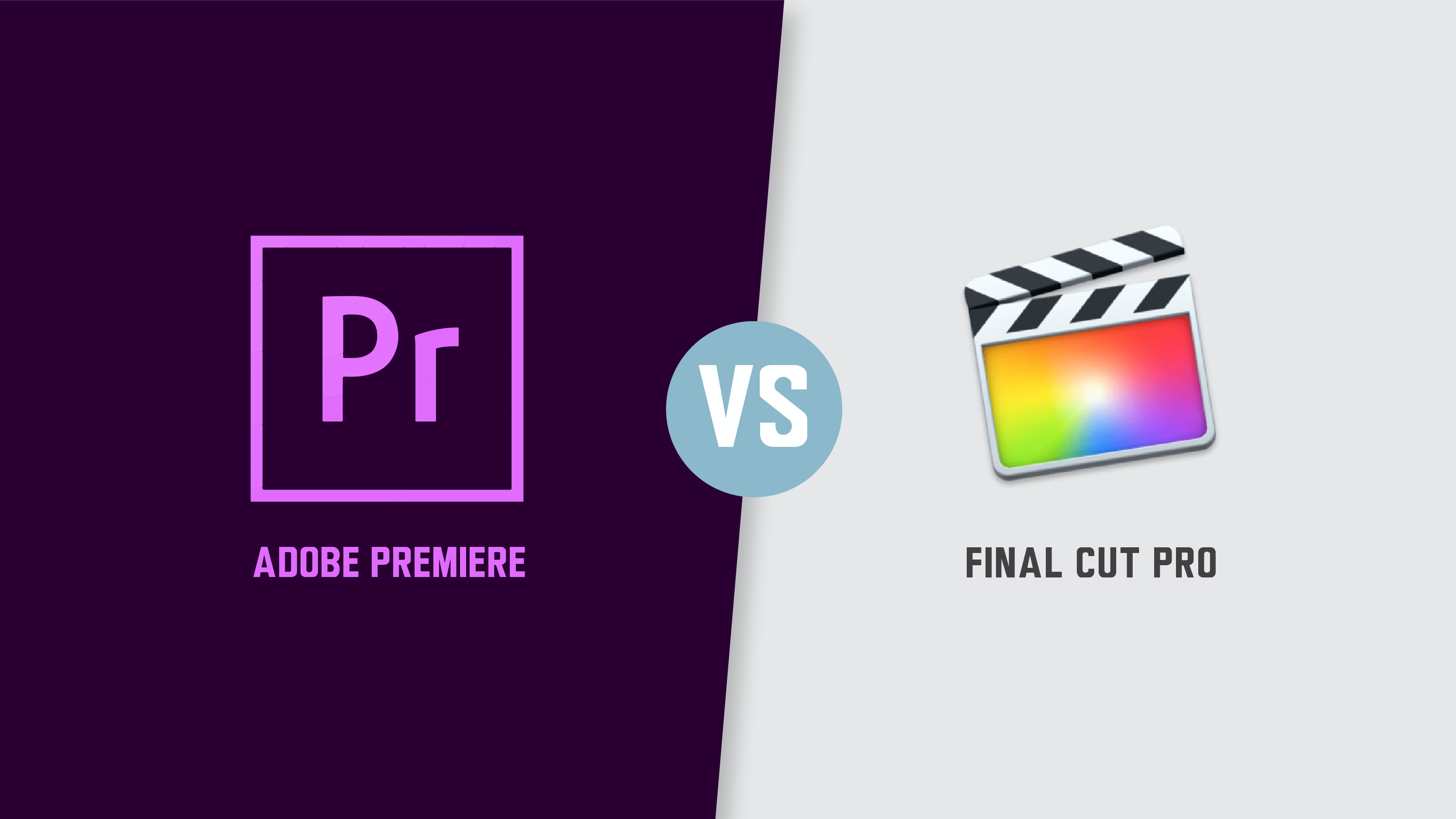 Adobe Premiere vs Final Cut Pro: a Super Practical