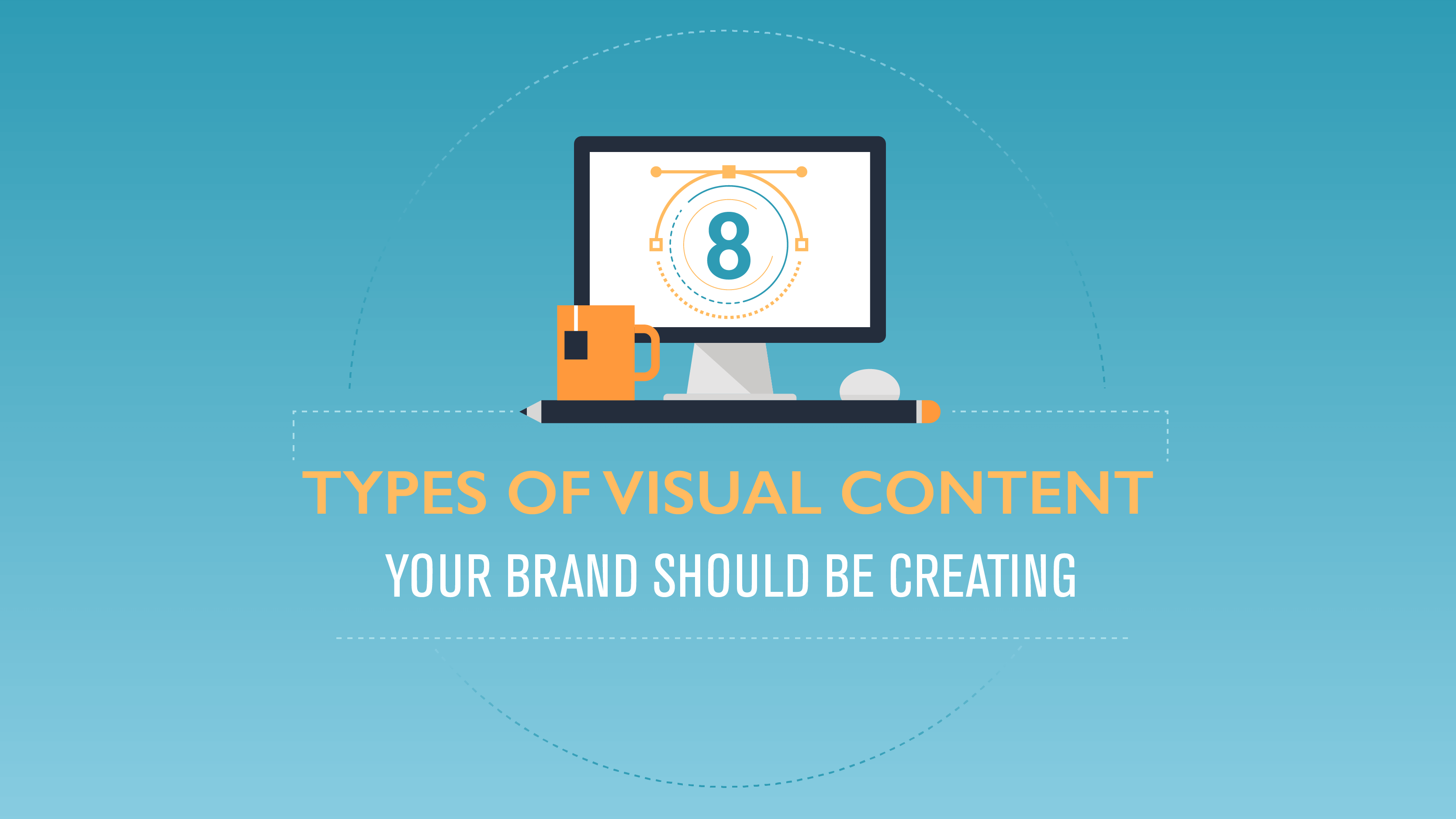 Types of visual content brands should create