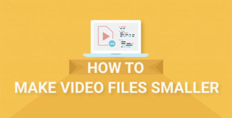 How to make video files smaller