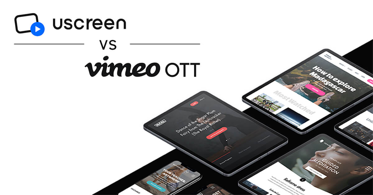Uscreen Vimeo OTT (VHX) Alternative