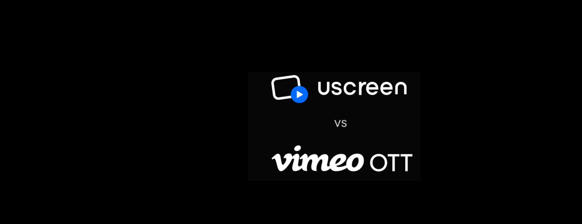 The Ultimate Vimeo OTT (VHX) Alternative - 2019 Comparison