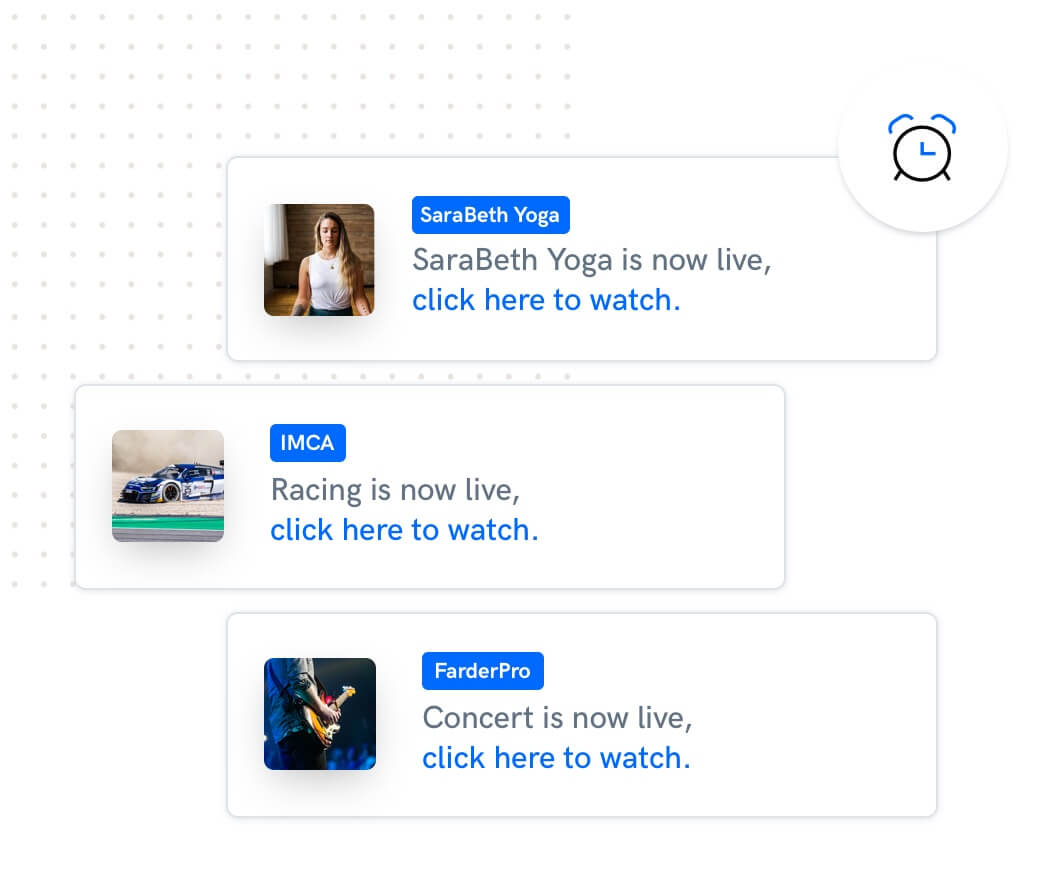 Notify your users when your live streaming events starts