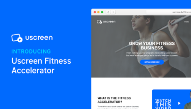 Uscreen Fitness Accelerator Feature