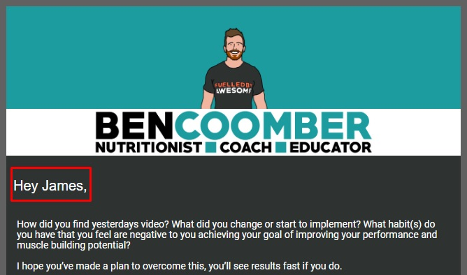 Ben Coomber first name email personalization example