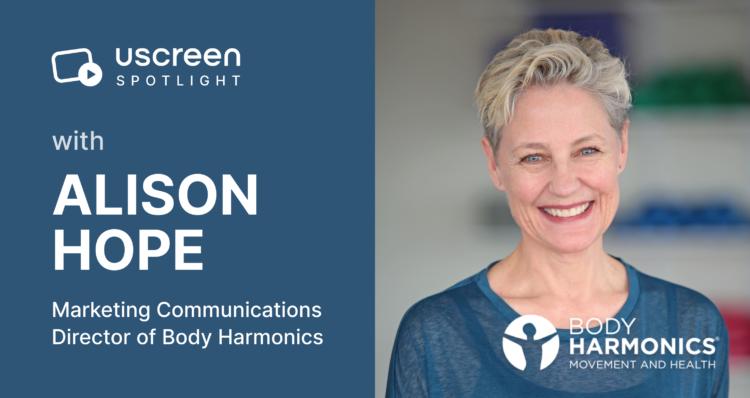 Uscreen Spotlight: Alison Hope from Body Harmonics