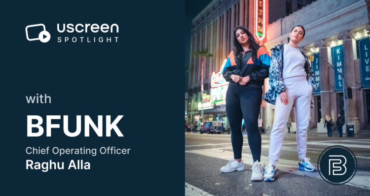 Uscreen Interview with BFUNK's COO Raghu Alla