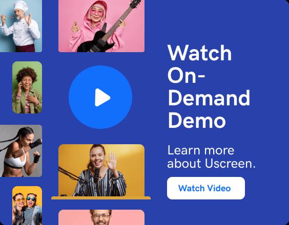 Watch Uscreen's on-demand demo video